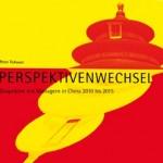 Peter Tichauers Perspektivenwechsel - China-Manager packen aus